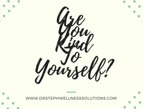 Are You Kind To Yourself?